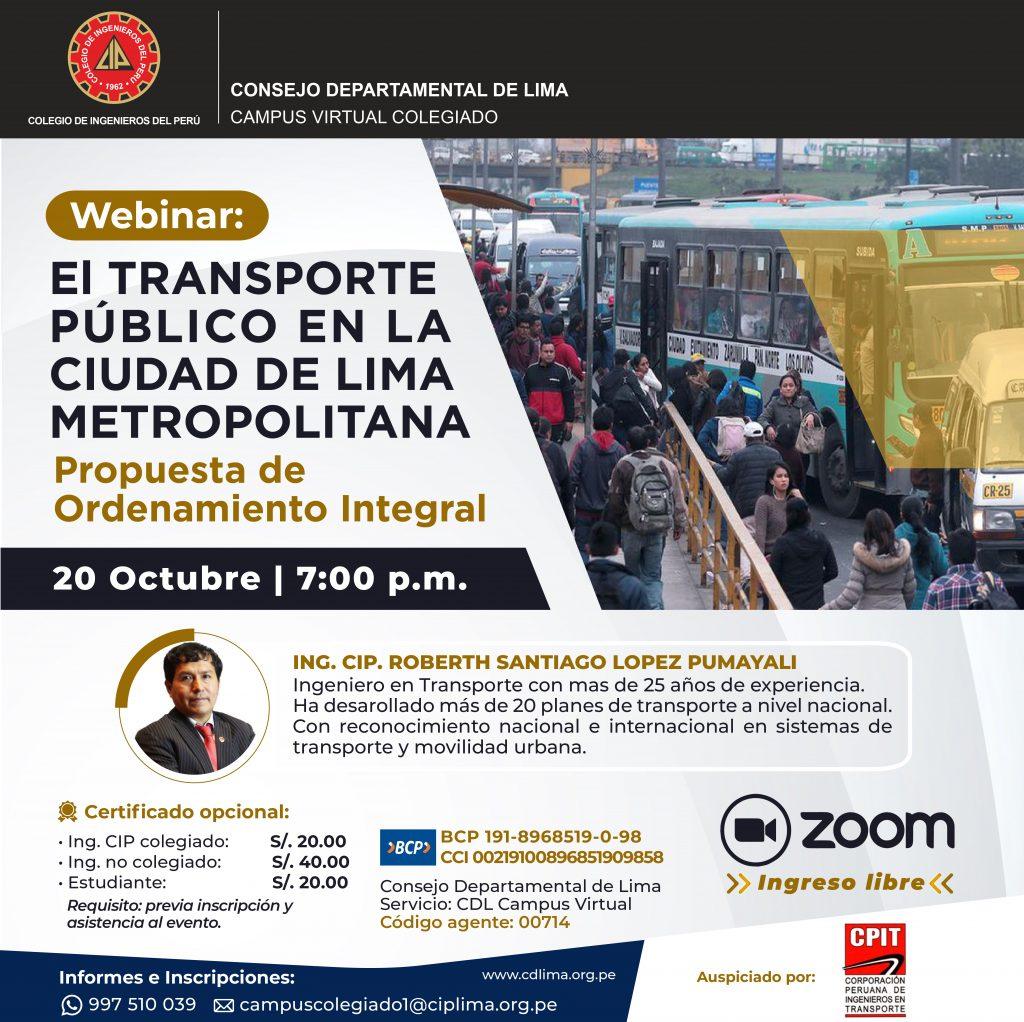 Webinar: El transporte público en la ciudad de Lima Metropolitana propuesta de Ordenamiento Integral